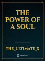 the power of a soul