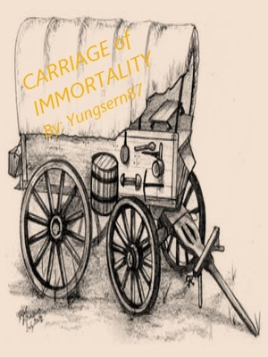 Carriage of Immortality