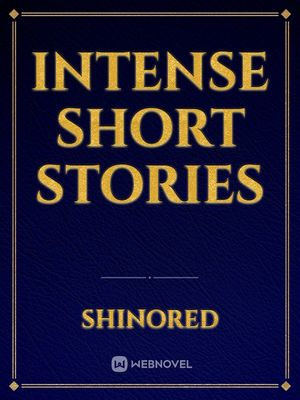 Intense Short Stories