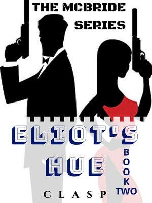 The McBride Series 2: Eliot's Hue