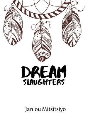 Dream Slaughters