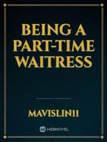 Being A Part-time Waitress