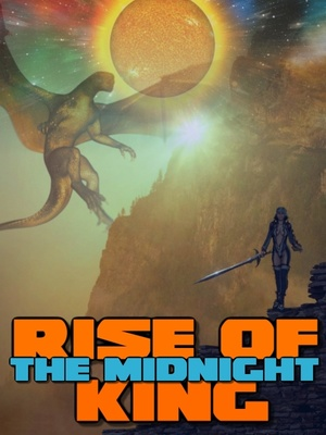 Rise of the Midnight King