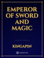 Emperor of Sword and Magic