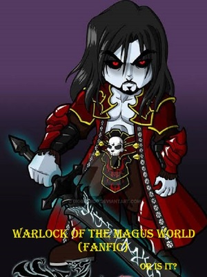 Farlier in the Martial World     (Warlock of the Magus World fanfic)
