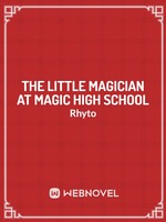 The Little Magician at Magic High School