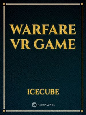 WARFARE VR Game
