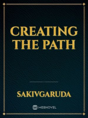 Creating the Path