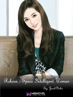 Reborn : Space Intelligent Woman