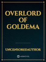 Overlord of Goldema