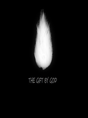 The Gift By God