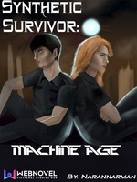 Synthetic Survivor: Machine Age