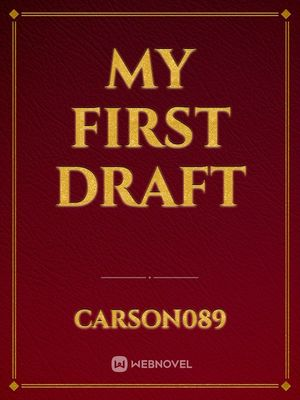 My first draft