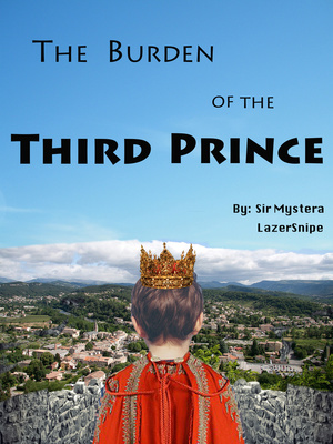 The Burden Of The Third Prince
