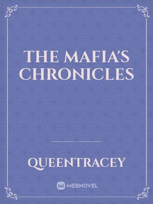 The Mafia's Chronicles