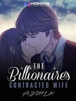 The Billionaire's Contracted Wife [English]
