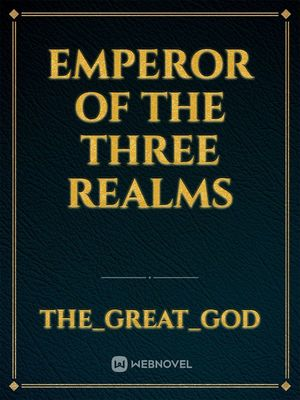 Emperor of the Three Realms