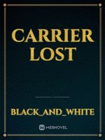 Carrier Lost