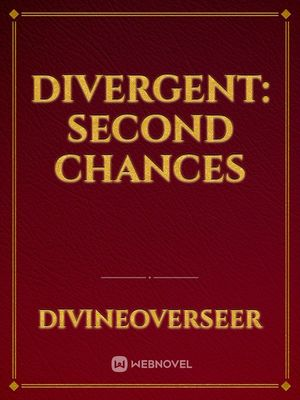 Divergent: Second Chances