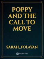 Poppy and the call to move