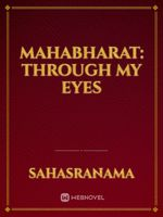 MAHABHARAT: Through My Eyes