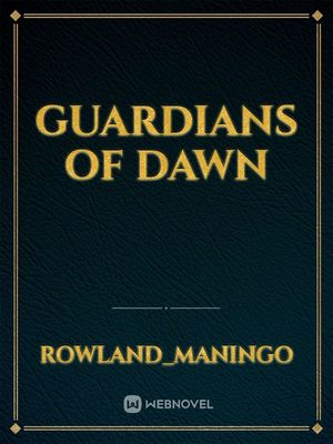 Guardians of Dawn