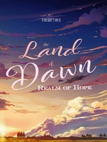 The Land of Dawn: Realm of Hopes