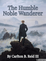 The Humble Noble Wanderer