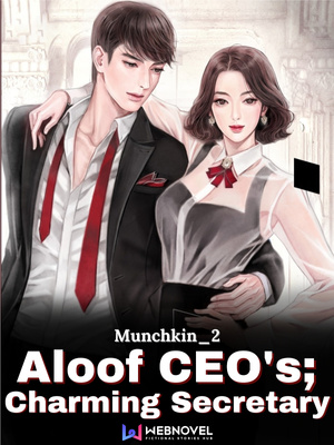 Aloof CEO's; Charming Secretary