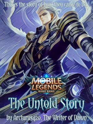 Mobile Legends: The Untold Story (515 Contest)
