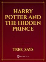 Harry potter and the hidden prince