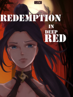 Redemption, in Deep Red || Reader Interactive
