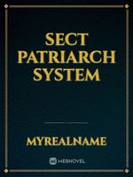 Sect Patriarch System