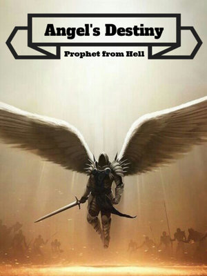 Angel's Destiny: Prophet from Hell