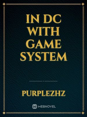 In dc with game system