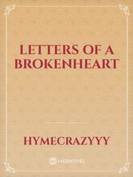 letters of a brokenheart