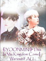 (Bts)Yoonmin-This is My Kingdom Come