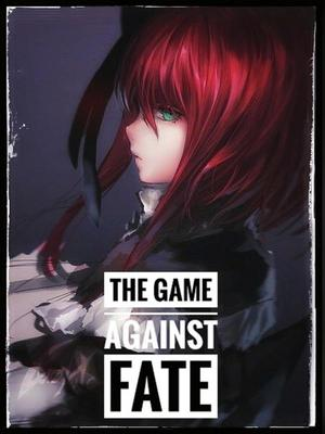 The Game against Fate