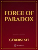 Force Of Paradox