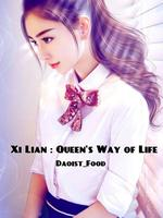 Xi Lian : Queen's Path of Life