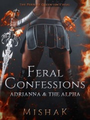 Feral Confessions - Adrianna And The Alpha