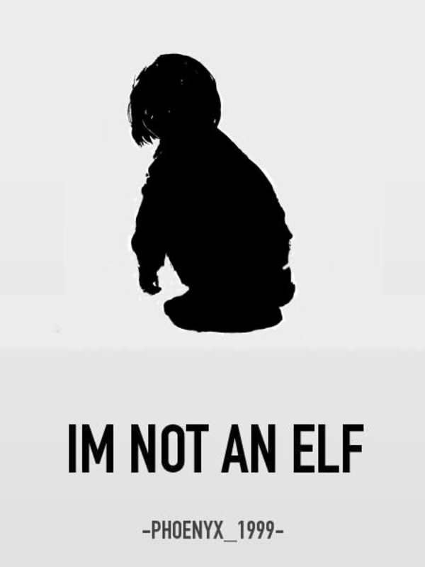 I'm Not An Elf