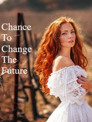 chance to change the future