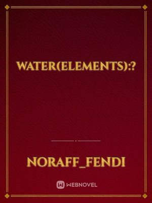 Water(elements):?