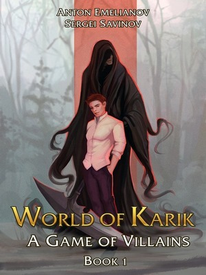 World of Karik: A Game of Villains