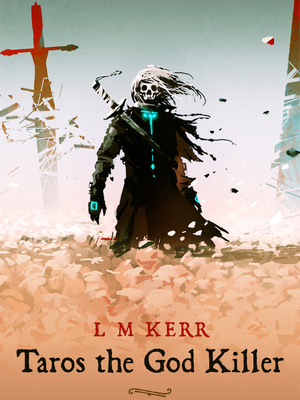 Taros the God Killer - A Time Loop novel