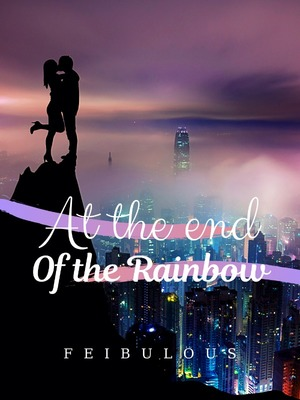 At the end of the Rainbow Series [TAGALOG]