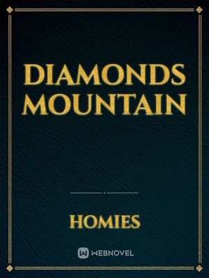 diamonds mountain
