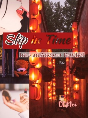 Slip in Time- Into an Ancient Brothel