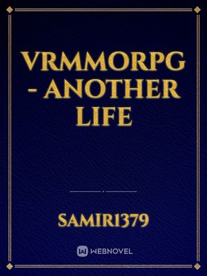 VRMMORPG - Another Life